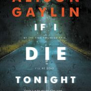 If I die tonight alison gaylin